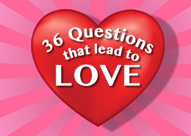 How to fall in love with anyone: Ask 36 questions