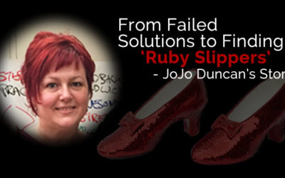 From Failed Solutions to Finding 'Ruby Slippers' – Jo-anne Duncan's Story